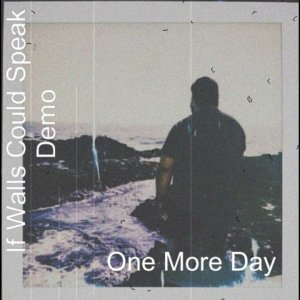 One More Day (Demo Version)