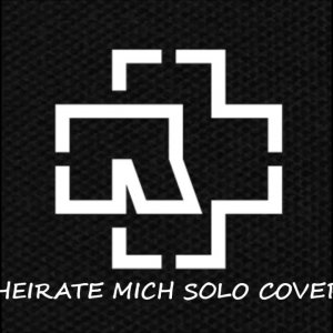 Rammstein - Heirate Mich solo cover by Steven Perrone