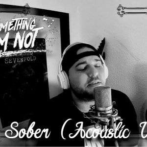 Something I'm Not - Sober (Cinematic Acoustic Version) // Safe And Sound