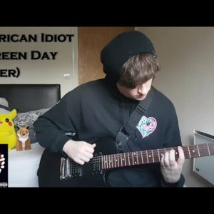 Green Day - American Idiot cover